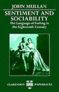 Sentiment and Sociability The Language of Feeling in the Eighteenth Century