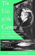 Uses of the Canon Elizabethan Literature and Contemporary Theory