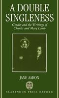 Double Singleness Gender and the Writings of Charles and Mary Lamb