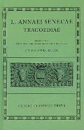 L. Annaei Senecae Tragoediae, Incertorvm Avctorvm Hercvles Oetaevs Octavia