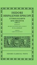 Isidori Hispalensis Episcopi Etymologiarum Sive Originum Libri Xx/Tomus II Libri Xi-XX