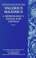 Valerius Maximus Memorable Deeds and Sayings Book 1