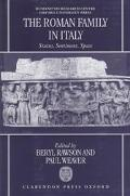 Roman Family in Italy: Status, Sentiment, Space - Beryl Rawson - Hardcover