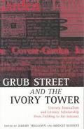 Grub Street and the Ivory Tower: Literary Journalism and Literary Scholarship from Fielding ...