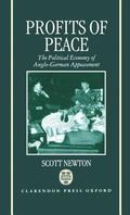 Profits of Peace The Political Economy of Anglo-German Appeasement