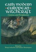 Early Modern European Witchcraft Centres and Peripheries