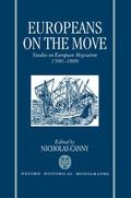 Europeans on the Move: Studies on European Migration 1500-1800