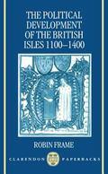 Political Development of the British Isles, 1100-1400