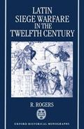 Latin Siege Warfare in the Twelfth Century