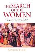 March of the Women A Revisionist Analysis of the Campaign for Women's Suffrage, 1866-1914