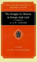 Struggle for Mastery in Europe, 1848-1918