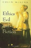 Ethics, Evil, and Fiction