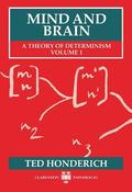 Mind and Brain A Theory of Determinism