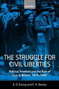 Struggle for Civil Liberties Political Freedom and the Rule of Law in Britain, 1914-1945
