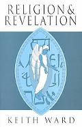 Religion and Revelation A Theology of Revelation in the World's Religions