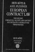 European Contract Law Formation, Validity, and Content of Contracts; Contract and Third Parties