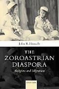 Zoroastrians Diaspora: Religion and Migration