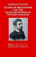 Stanislaw Brzozowski and the Polish Beginnings of