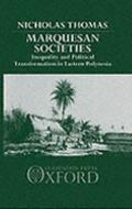 Marquesan Societies Inequality and Political Transformations in Eastern Polynesia