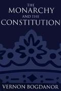 Monarchy and the Constitution