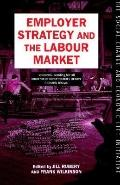 Employer Strategy and the Labour Market