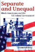 Separate and Unequal Black Americans and the Us Federal Government