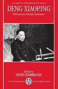 Deng Xiaoping Portrait of a Chinese Statesman