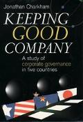 Keeping Good Company A Study of Corporate Governance in Five Countries