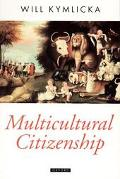 Multicultural Citizenship A Liberal Theory of Minority