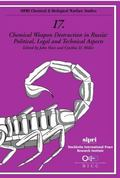 Chemical Weapon Destruction in Russia Political, Legal and Technical Aspects