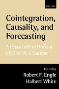 Cointegration, Causality, and Forecasting A Festschrift in Honour of Clive W.J. Granger