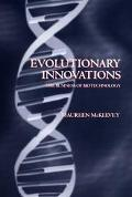 Evolutionary Innovations The Business of Biotechnology