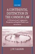 Continental Distinction in the Common Law A Historical and Comparative Perspective on Englis...