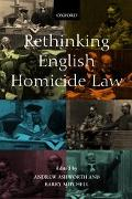 Rethinking English Homicide Law