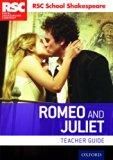 RSC School Shakespeare Romeo and Juliet: Teacher Guide