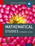 IB Mathematical Studies Standard Level: 2nd Edition: For the IB diploma (International Bacca...