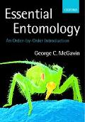 Essential Entomology An Order-By-Order Introduction