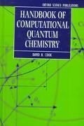 Handbook of Computational Quantum Chemistry (Oxford Science Publications)