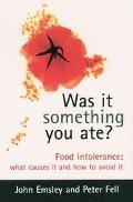 Food Intolerance: What Causes It and how to Avoid It - John Emsley - Hardcover