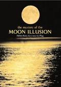 Mystery of the Moon Illusion Exploring Size Perception