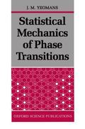 Statistical Mechanics of Phase Transitions
