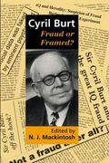 Cyril Burt: Fraud or Framed? - N. J. Mackintosh - Hardcover