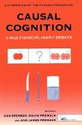 Causal Cognition A Multidisciplinary Debate