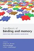 Handbook of Binding and Memory Perspectives from Cognitive Neuroscience