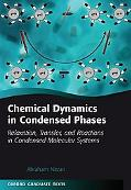 Chemical Dynamics in Condensed Phases Relaxation, Transfer, And Reactions in Condensed Molec...