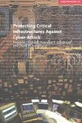 Protecting Critical Infrastructures Against Cyber-Attack