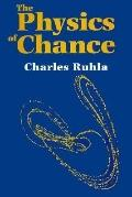 Physics of Chance From Blaise Pascal to Niels Bohr