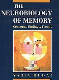 Neurobiology of Memory Concepts, Findings, Trends