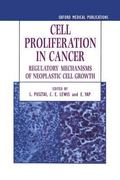 Cell Proliferation in Cancer Regulatory Mechanisms of Neoplastic Cell Growth