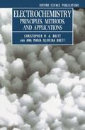 Electrochemistry Principles, Methods, and Applications